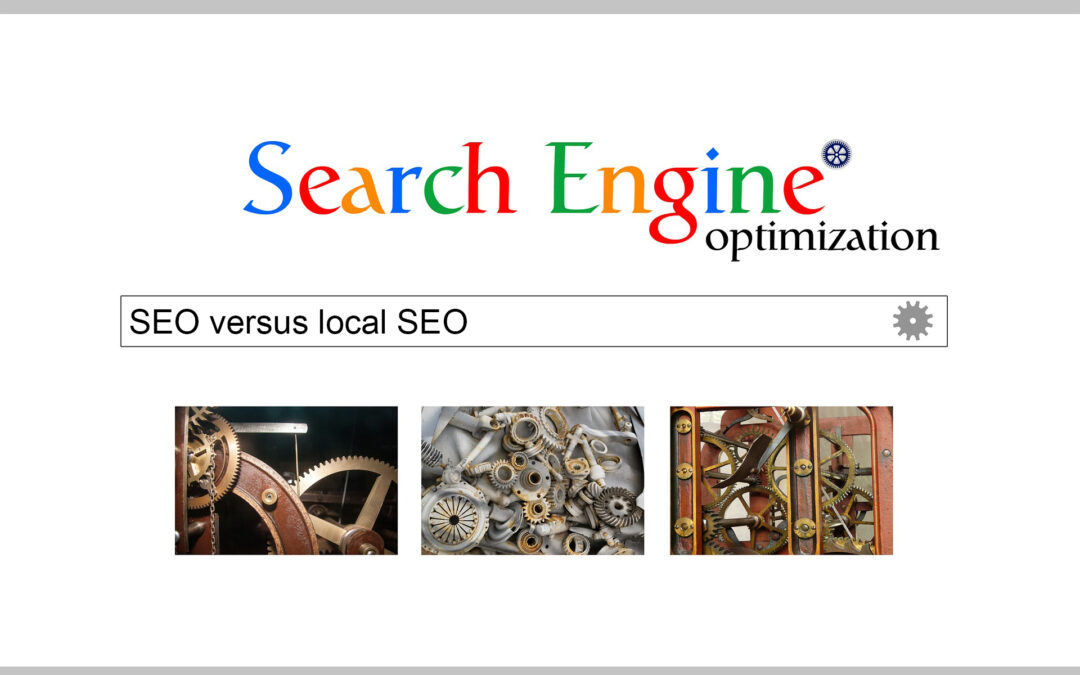 The Difference Between SEO and Local SEO — and Which Is Best for Your Business